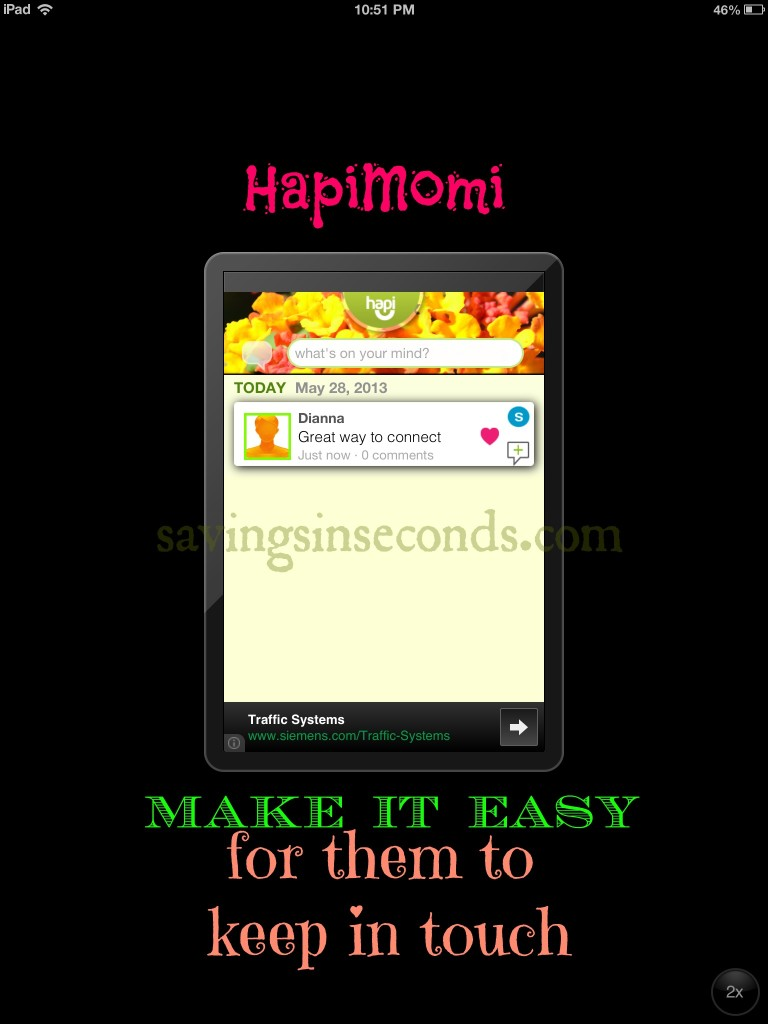 Hapimomi makes it easy to stay connected.  savingsinseconds.com