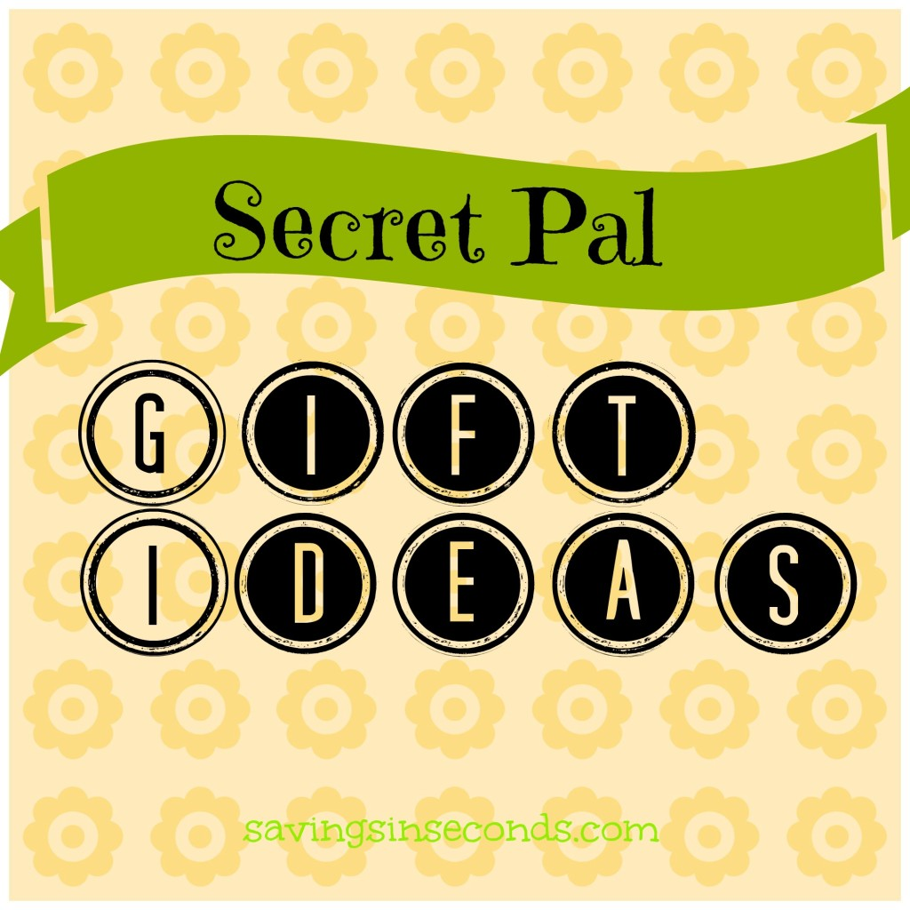 Secret Pal gift ideas   savingsinseconds.com
