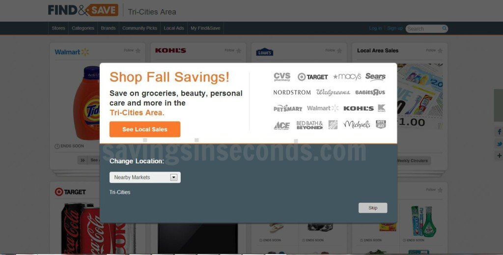 Before you shop, visit Find&Save online to get great deals -- savingsinseconds.com