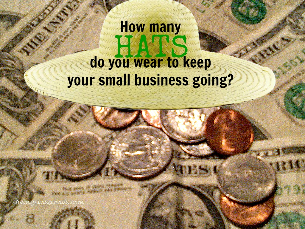 How many hats do you wear to keep your small business going? #ad savingsinseconds.com
