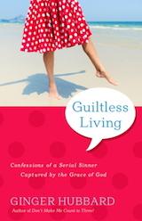 Guiltless-Living-by-Ginger-Hubbard