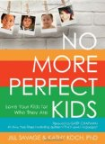 No More Perfect Kids book review - savingsinseconds.com
