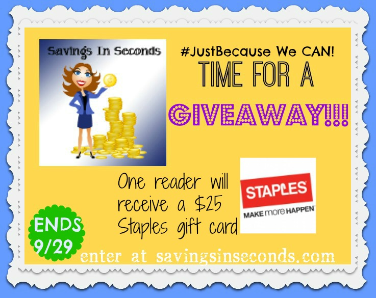 Just Because #giveaway hop -- enter to win a $25 Staples gift card!  savingsinseconds.com