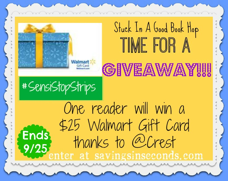 Stuck in a good book?  Enter the #giveaway for a chance to win a $25 @Walmart Gift Card thanks to @Crest #Sensistopstrips -- savingsinseconds.com