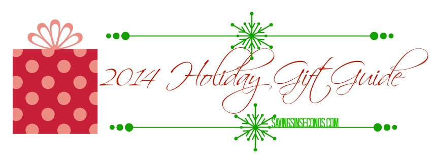 Holiday Gift Guide 2014 - savingsinseconds.com