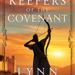 Keepers of the Covenant by Lynn Austin – book review and tour