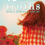 Debut Author giveaway featuring 10 Ultimate Truths Girls Should Know #10Truths