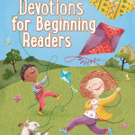 Devotions for Beginning Readers — a great book to share with your little one