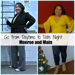Go from Daytime to Date Night with Monroe and Main