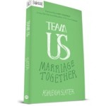 Team US – Marriage Together book review