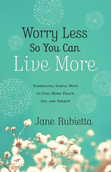 Worry Less So You Can Live More - review at savingsinseconds.com