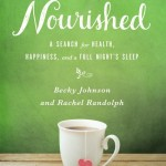 Most of us could stand to be a little more NOURISHED – book review