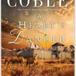 A Heart's Danger – book 3 in the Colleen Coble Journey of the Heart series