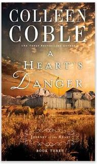 A Heart's Danger by Colleen Coble - featured on savingsinseconds.com