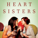 Heart Sisters – Be The Friend You Want to Have book review