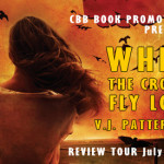 When the Crows Fly Low by V. J. Patterson book tour #giveaway