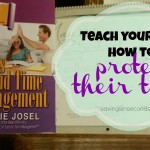 Teens and Time Management – Teach Your Kids How to Protect Their Time