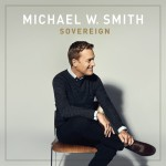 Michael W. Smith does it again! Sky Spills Over video + SOVEREIGN CD