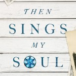 Then Sings My Soul book review