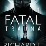 Fatal Trauma by Richard L. Mabry book review #LitfuseReads