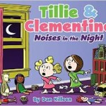 Tillie and Clementine – Noises in the Night