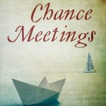 Has your life ever been changed by chance meetings ? Book Review