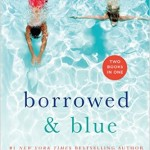 Borrowed and Blue by Emily Giffin book review