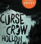 What to Read This Weekend –The Curse of Crow Hollow, War Room