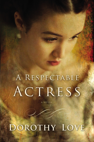 A Respectable Actress by @writerDorothy - #litfusereads review at savingsinseconds.com