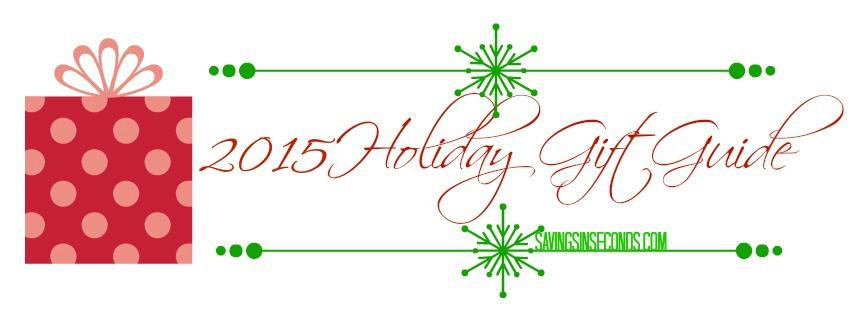 2015 Holiday Gift Guide - savingsinseconds.com