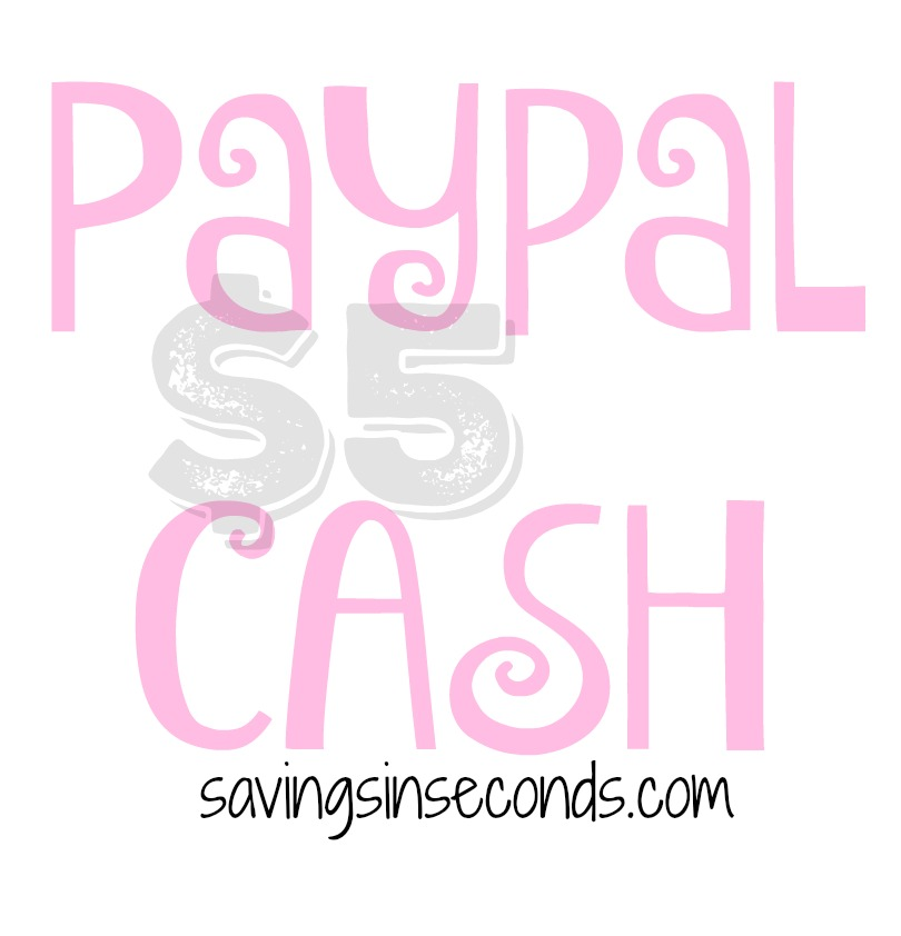 Paypal cash 5 - enter to win at savingsinseconds.com