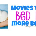Movies to make bed rest more bearable