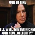 #RIPAlanRickman …..  ALWAYS