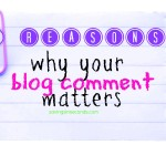 Your comment matters!  Make a blogger happy today.