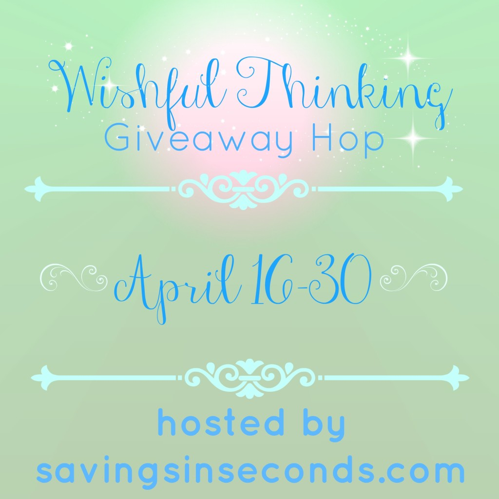 Wishful Thinking Giveaway Hop sign ups - savingsinseconds.com