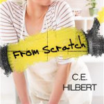 From Scratch by C.E. Hilbert – book review