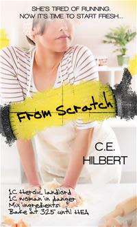 From Scratch by C. E. Hilbert - book review and #giveaway