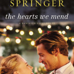 The Hearts We Mend by Kathryn Springer book review