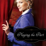 Playing the Part by Jen Turano — book review