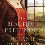The Beautiful Pretender by Melanie Dickerson #Litfusereads