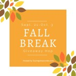 Fall Break Giveaway Hop event – Sept. 21-Oct. 3 SIGNUPS OPEN