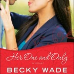 Her One and Only by Becky Wade #LitfuseReads