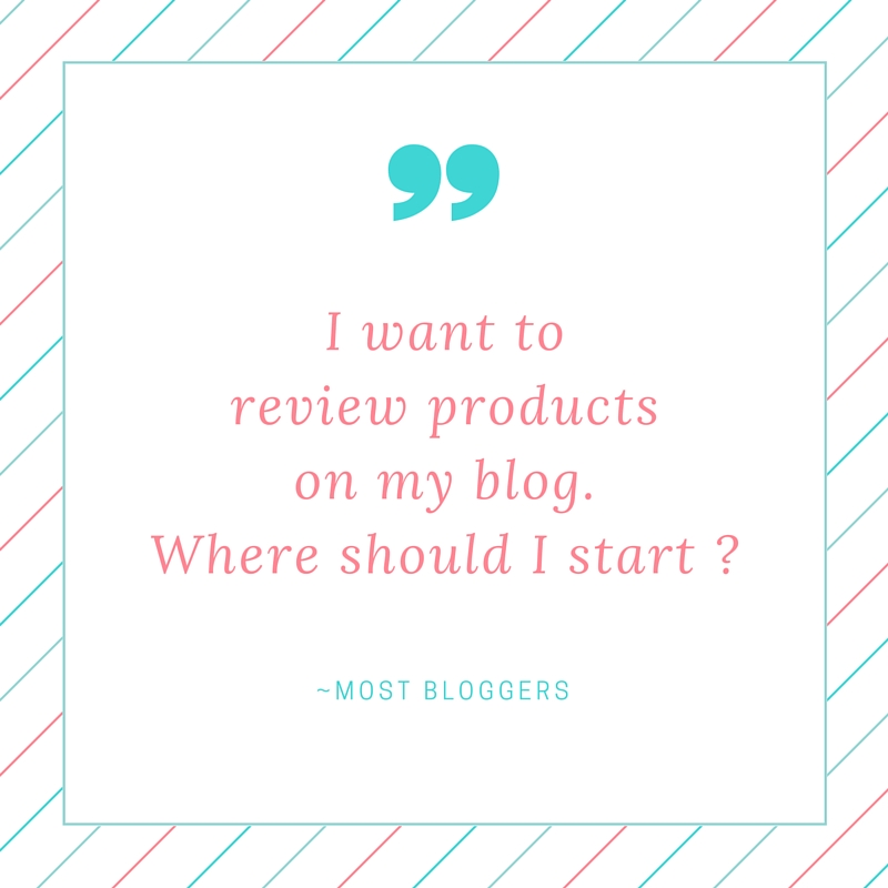 I want to review products on my blog. Where should I start -
