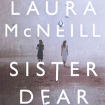 Sister Dear by Laura McNeill book review tour #LitfuseReads