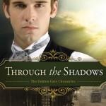 Through the Shadows by Karen Barnett – book review #LitfuseReads