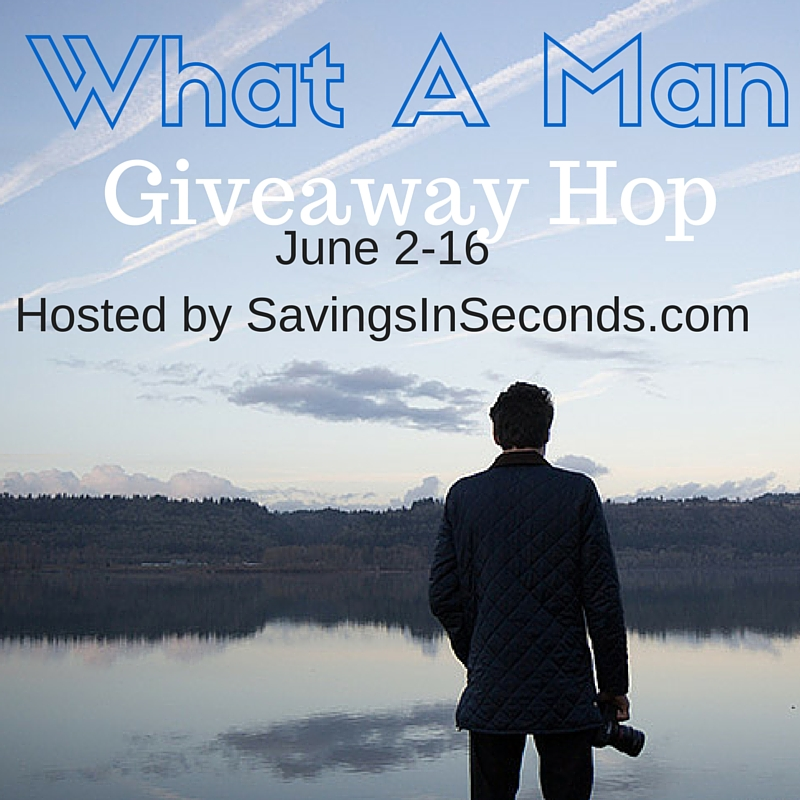 What A Man Giveaway Hop Sign Up - join us! Savingsinseconds.com #WhatAMan