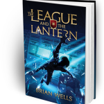 The League and the Lantern by Brian Wells book review