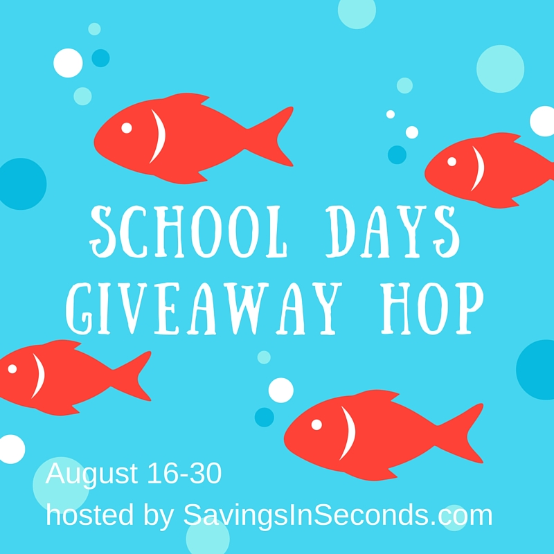 #SchoolDays2016 #giveaway hop - signups at savingsinseconds.com