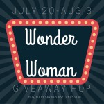 Wonder Woman Giveaway Hop event July 20-Aug 3 SIGNUPS OPEN