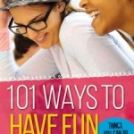 101 Ways to Have Fun from Faithgirlz